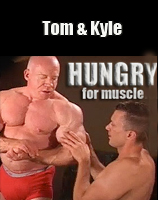 TOM LORD and Kyle HUNGRY For MUSCLE