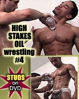 HIGH STAKES OIL WRESTLING 4